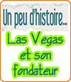 Histoire de Las Vegas et de son fondateur, Bugsy Siegel.