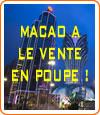 Macao, l'endroit des chinois pour jouer aux casinos.