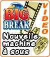 Big Break, une slot Microgaming qui a fait ses preuves.