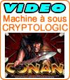 Conan The Barbarian, machine à sous de Cryptologic (Amaya).