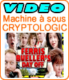 Ferris Bueller's Day Off, machine à sous de Cryptologic (Amaya).