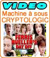 Ferris Bueller's Day Off, machine à sous de Cryptologic (Amaya).