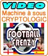 Football Frenzy, machine à sous de Cryptologic (Amaya).