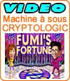 Fumi's Fortune, machine à sous de Cryptologic (Amaya).