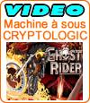 Ghost Rider, machine à sous de Cryptologic (Amaya).