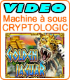 Golden Jaguar, machine à sous de Cryptologic (Amaya).