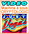 Just Vegas, machine à sous de Cryptologic (Amaya).