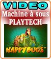 Happy Bugs est une machine à sous vidéo multi lignes et multi bonus.