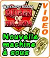 Queen of Hearts est une machine à sous dotée d'un jackpot de 120.000 €.