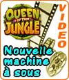Queen of the Jungle, machine à sous qui dispose de nombreux atouts.