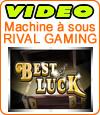 Best of Luck est parmi les meilleures machines à sous Rival.