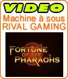 Notre avis sur la machine à sous Fortune of the Pharaohs de Rival.