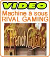 Notre avis sur la machine à sous French Cuisine de Rival.
