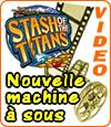 Stash of the Titans de Microgaming est une machine à sous multi lignes avec bonus.