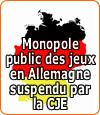 Le monopole public des jeux en Allemagne suspendu par la Cour de Justice Européenne.