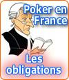 Les obligations inhérentes à l'ouverture du poker en France.