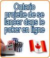 Ontario, vers une libéralisation des jeux d'argent en ligne ?