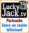 Partouche et son casino télévisuel sur la chaine Lucky Jack.