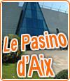 Le Pasino d'Aix-en-Provence du Groupe Partouche.