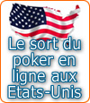 Le sort du poker en ligne aux Etats-Unis.
