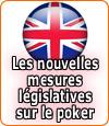 La réglementation du poker a changé en Grande Bretagne.