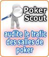 Poker Scout audite le trafic des salles de poker en ligne.