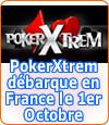 PokerXtrem s'imposera-t-il sur le marché français ?
