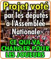 Les députés Français ont adopté le projet de Mr. Woerth sur les jeux d'argent en ligne.