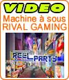 Reel Party Platinum, une machine à sous pour les gros joueurs .