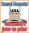 Samuel Mcmaster Jr : condamné à rembourser ses victimes en jouant au poker.