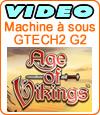 Age of Vikings de Gtech : notre avis sur cette machine à sous et son fonctionnement.