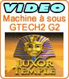 Luxor Temple, machine à sous du développeur Gtech.