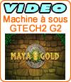 Maya Gold, machine à sous du développeur Gtech.