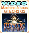Mystic Fortune, machine à sous Gtech (Boss Media).