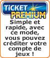 """Les """"Tickets Premium"""" pour jouer au poker et parier en ligne."""