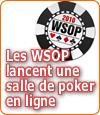 Les WSOP débarquent avec leur salle de poker en ligne ?