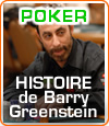 Barry Greenstein, le Robin Hood Of Poker, le joueur professionnel au grand coeur.