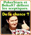 Poker Stars et le joueur Boku87, un prodige des stratégies au poker.