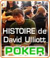 David Ulliott, The DEVILFISH : un joueur de poker effrayant, impressionnant et redoutable.