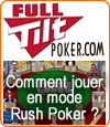 Full Tilt Poker met en place le dispositif nommé Rush Poker.