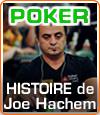 Joe Hachem l'ambassadeur du poker, un joueur qui a la tête sur les épaules.
