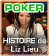 Liz Lieu, la diva du poker, une professionnelle qui ne manque pas de talent.