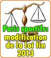 La législation sur les paris sportifs sera complétée fin 2013.