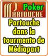 Mediapart révèle une escroquerie sur Partouche Poker.