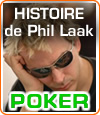 Phil Laak, The Unabomber, un joueur de poker professionnel et un showman inconstestable.