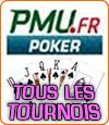 PMU Poker, tous les tournois organisés pour jouer à ce jeu.