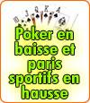 Poker en baisse et paris sportifs en hausse au 2ième semestre.