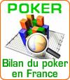 Le bilan du poker en France après la loi du 12 Mai 2010.