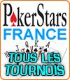 Les tournois de poker organisés par PokerStars France.