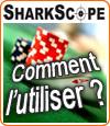 Sharkscope, un outil indispensable qui doit faire partie de vos stratégies au poker.